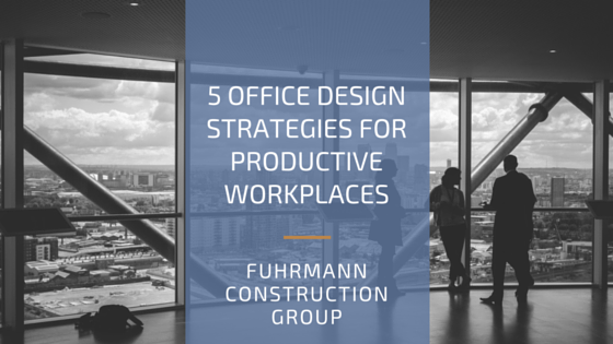 5 Office Design Strategies