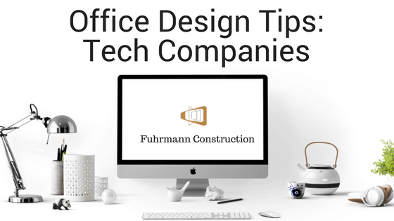 Office design tips for tech companies fuhrmann construction for Office design companies