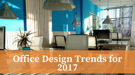 Office Design Trends for 2017