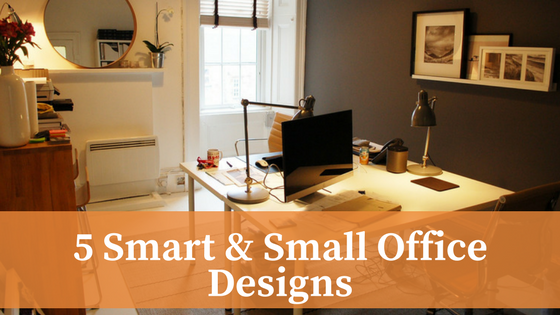 5 Smart & Small Office Designs