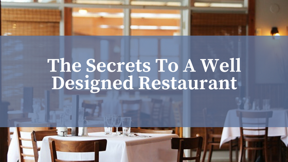 The Secrets to a Well designed restraunt